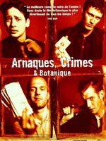 Arnaques, crimes et botanique (1998)