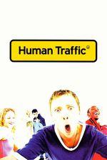 Human traffic (2000)